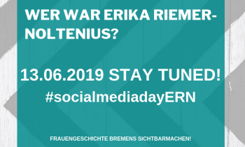 Social Media Day zu Erika Riemer-Noltenius
