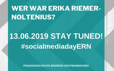 Social Media Day zu Erika Riemer-Noltenius