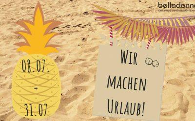belladonna macht Sommerpause: 08. – 31.07.19