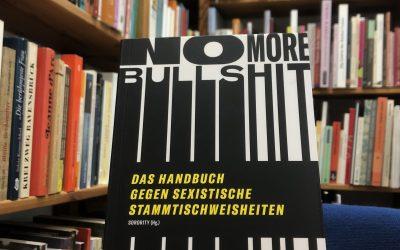 belladonna Literaturtipp: No More Bullshit! Das Handbuch gegen sexistische Stammtischweisheiten (Sorority)