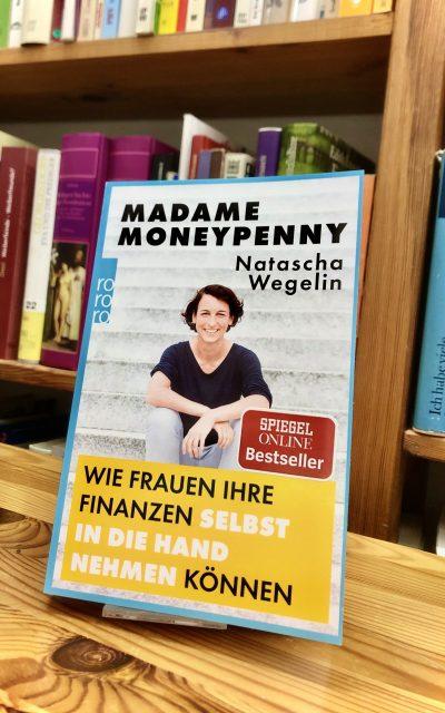 belladonna Literaturtipp: Madame Moneypenny – Wie Frauen ihre Finanzen selbst in die Hand nehmen können