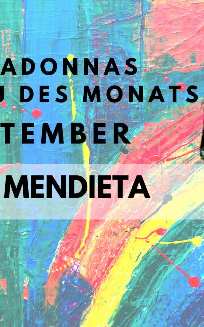 Frau des Monats September 2021: Ana Mendieta